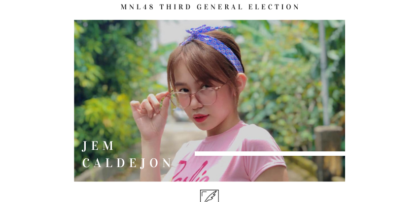 THIRD GENERAL ELECTION: Can Jem Caldejon spark her way up to the top?
