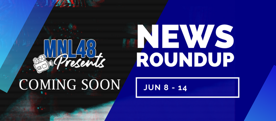 NEWS ROUNDUP: New Kumu segment and MNL48 Presents show launched; blockbuster trio makes acting gig
