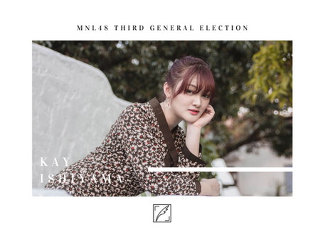 THIRD GENERAL ELECTION: Is it Kay Ishiyama's time to emerge?