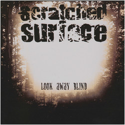 Scratched Surface - Look Away Blind