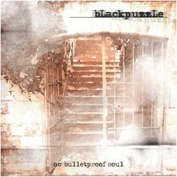 Blackpuzzle - No Bulletproof Soul