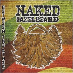 Naked Hazelbeard - Beetween The Lines