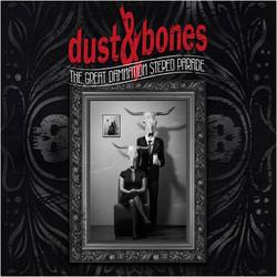 Dust&Bones - The Great Damnation