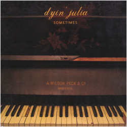 Dyin' Julia - Silent Waters