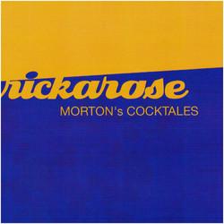Rickarose - Morton's Cocktales
