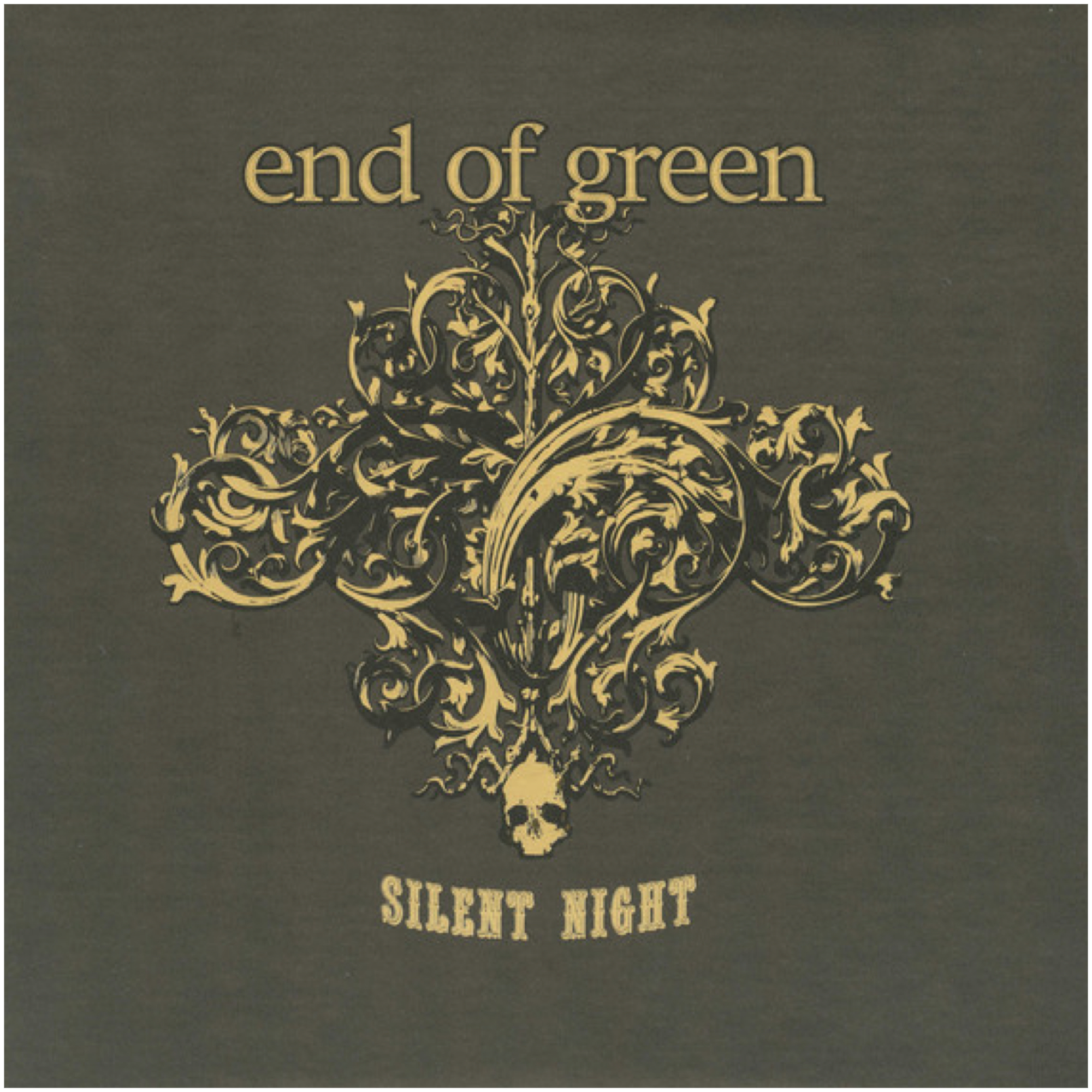 End Of Green - Silent Night