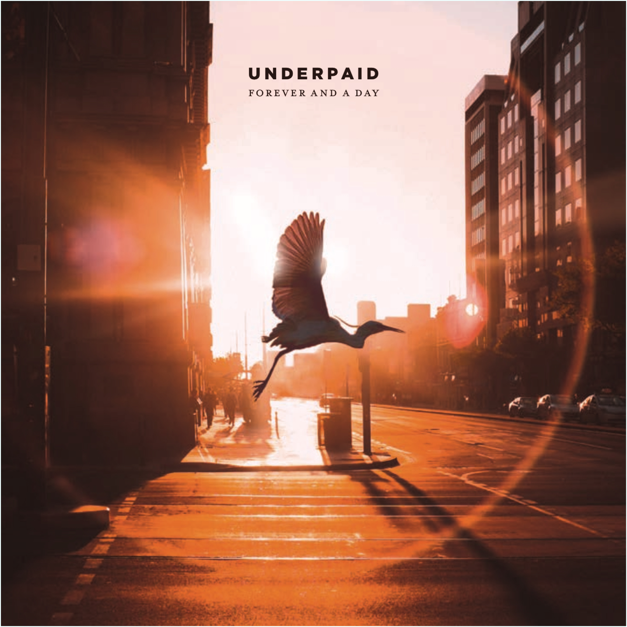 Underpaid - Forever And A Day