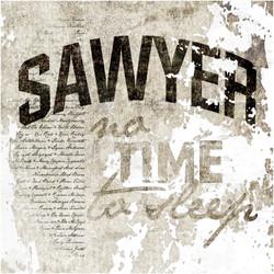 Sawyer - No Time To Sleep