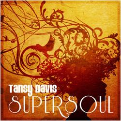 Tansy Davis Supersoul