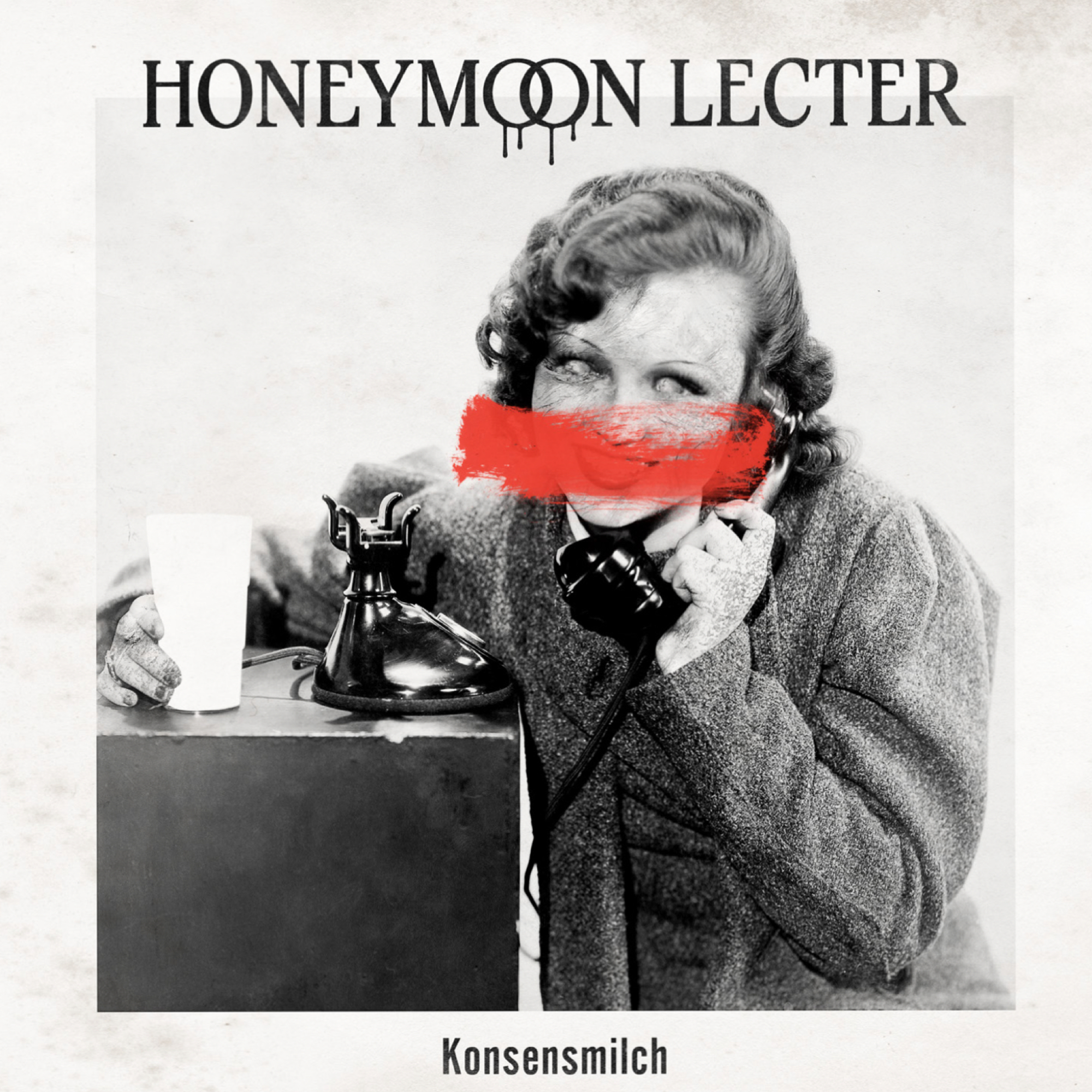 Honeymoon Lecter - Konsensmilch