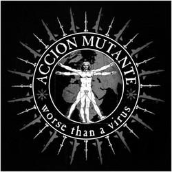 Accion Mutante - Worse Than A Virus