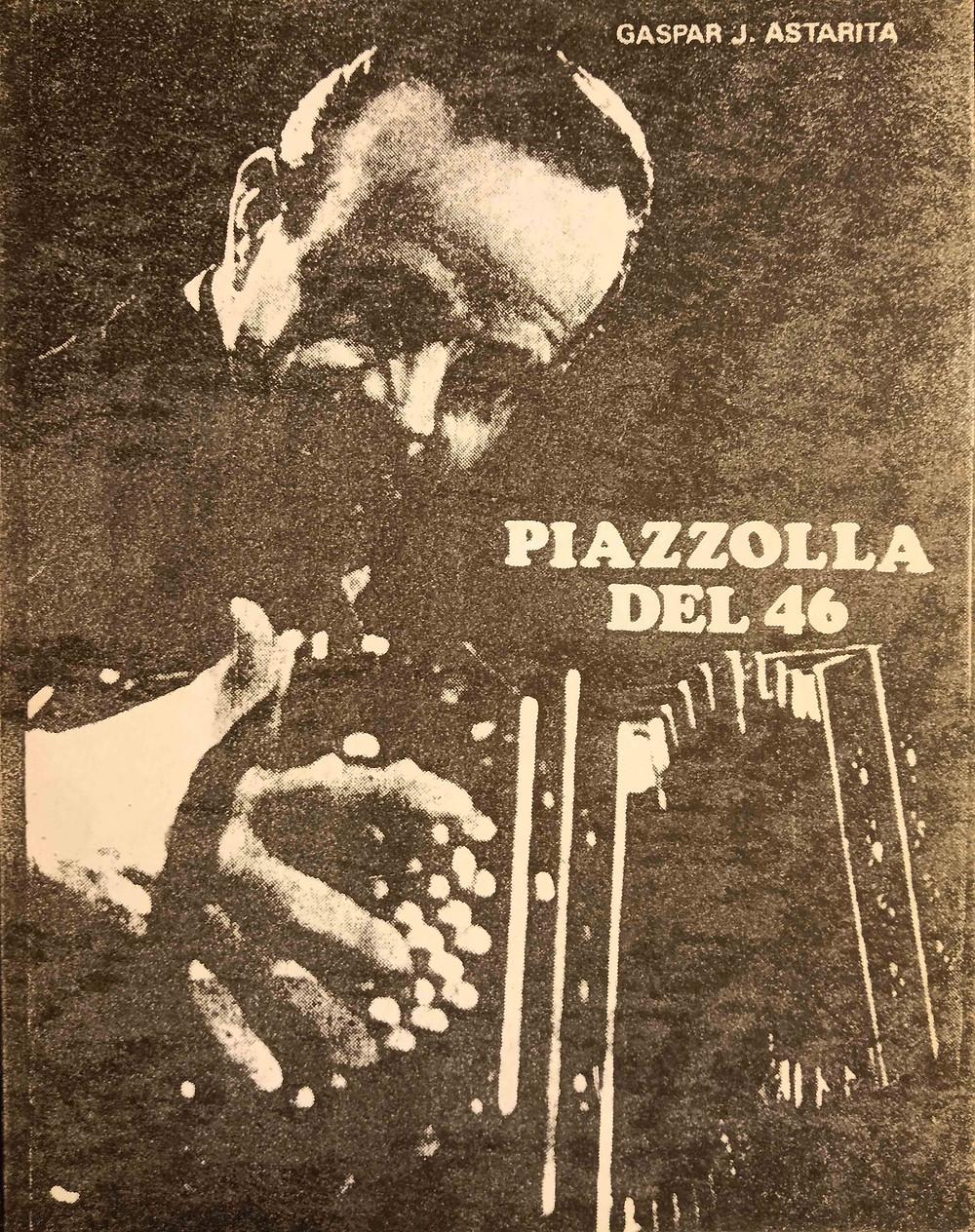 Portada libro Piazzolla del 46 Gaspar Astarita