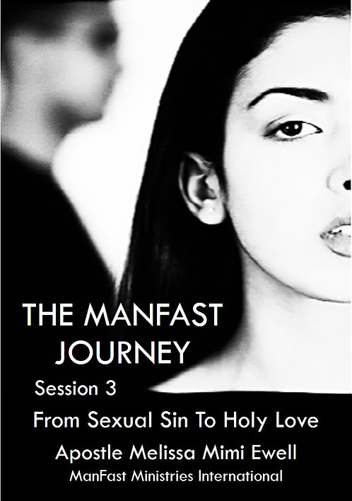 The ManFast Journey - Session Three (P)