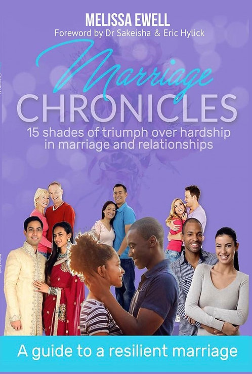 Marriage Chronicles: A Guide To A Resilient Marriage