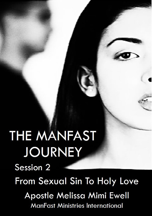 The ManFast Journey- Session Two (R)