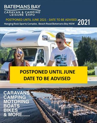 2021 caravan camping show in Batemans Bay POSTPONED to June 2021