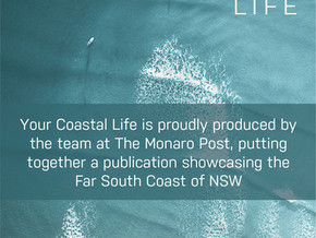 Your Coastal Life magazine showcasing the beautiful South Coast to be released December 9th