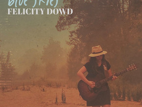 """Felicity Dowd's debut single """"Blue Skies"""" OUT NOW"""