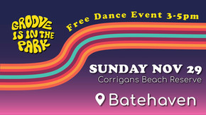 Groove is in the Park - Moruya Sun 21st Feb 2021 3:00 PM - 5:00 PM