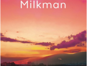 Milkman - a review