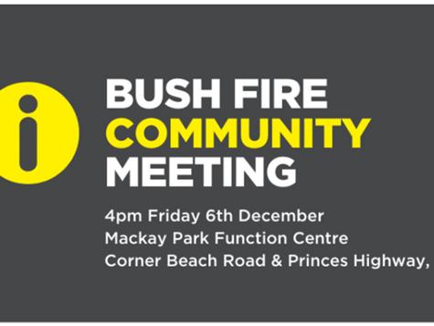 Bush Fire Community Meeting Dec 6th 4pm