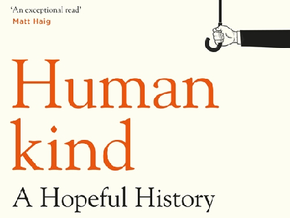 Humankind: A hopeful history—a review