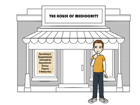 Comic: The House of Mediocrity