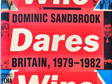 Who Dares Wins: Britain, 1979–1982 : a review