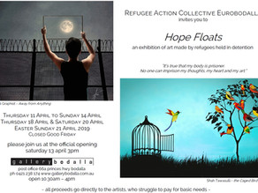 Hope Floats - an exhibition of art made by refugees held in detention at Gallery Bodalla