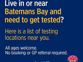 Live in or near Batemans Bay and need to get tested?