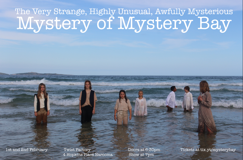 Narooma Youth Theatre Presents Mystery Feb 1st And 2nd