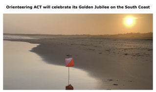 Orienteering ACT will celebrate its Golden Jubilee on the South Coast 15-16 May at Broulee
