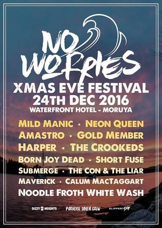 No Worries Festival - Moruya Waterfront - Dec 24th