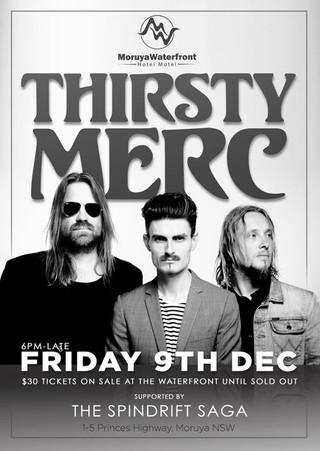 Thirsty Merc - Waterfront Hotel - Moruya Dec 9th