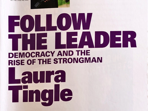 Follow the leader: Democracy and the rise of the strongman - a review