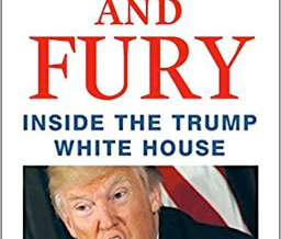 Fire and Fury: Inside the Trump White house - a review