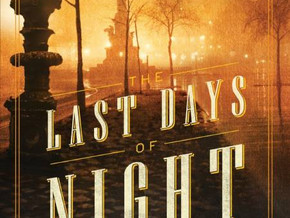 The Last Days of Night - a review