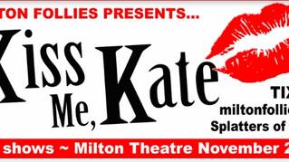 Kiss Me Kate @ The Milton Theatre - Nov 11th to 13th