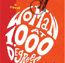 The woman at 1,000 degrees - A Review