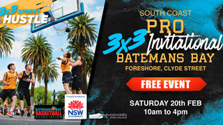 South Coast 3x3 Pro Hustle Feb 20th