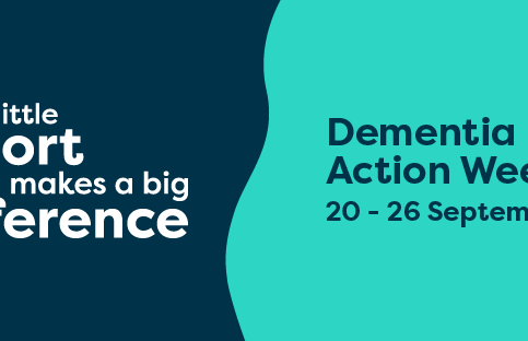 A little support makes a big difference : Dementia Action Week 2021