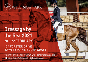 Dressage by the Sea at Willinga Park 20th - 28th February 2021