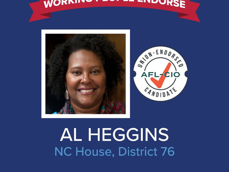 Unions of Working People Back Al Heggins for NC House District 76 in the Nov. 3 General Election