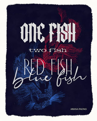 One-Fish-Two-Fish-Red-Fish-Blue-Fish-Han