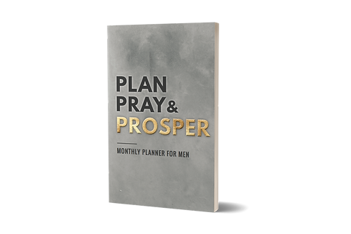 Plan, Pray & Prosper