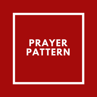 Prayer Pattern