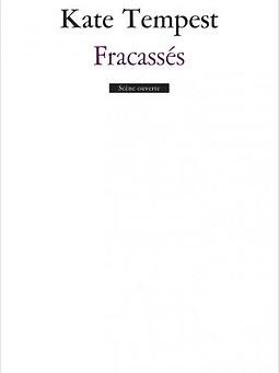 Kate Templest - Fracassés