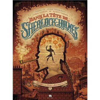 Cyril Lieron, Benoit Dahan - Dans la tête de Sherlock Holmes (tome 2)