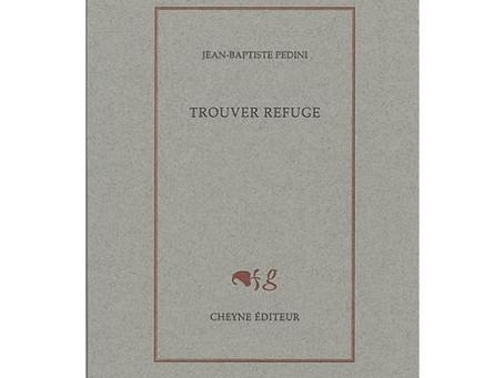 Jean Baptiste Pedini - Trouver refuge