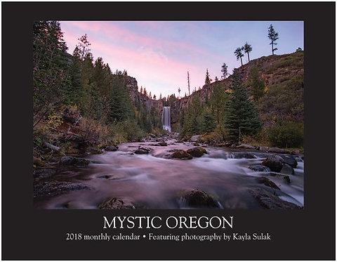 """2018 Calendar -- """"Mystic Oregon"""""""